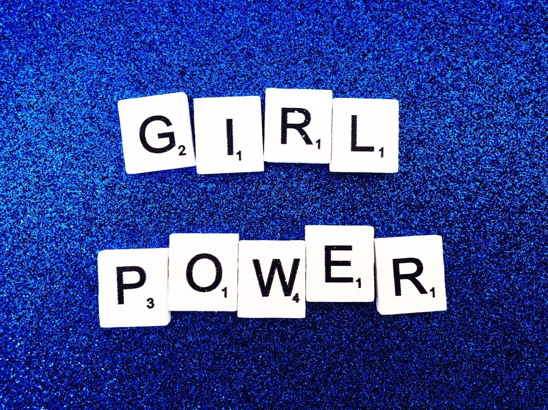 Girl Power! Girl Strong!