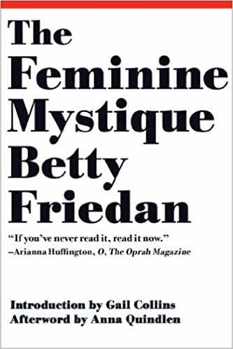 The Feminine Mystique. Amazon.