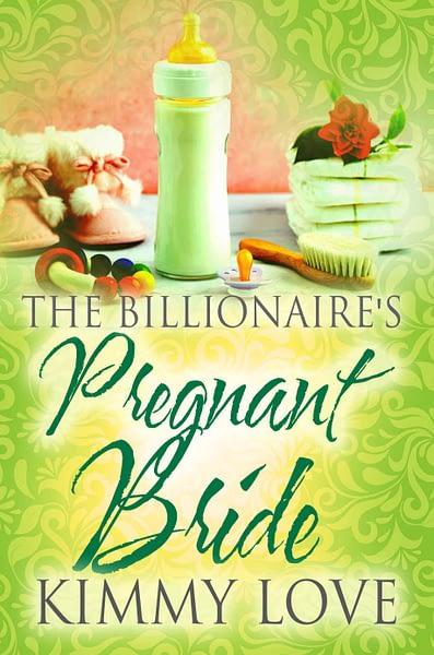 The Billionaire's Pregnant Bride